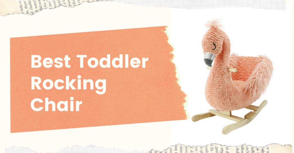 best toddler rocking chair