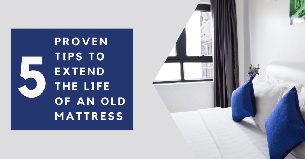 How to Extend the Life of an Old Mattress