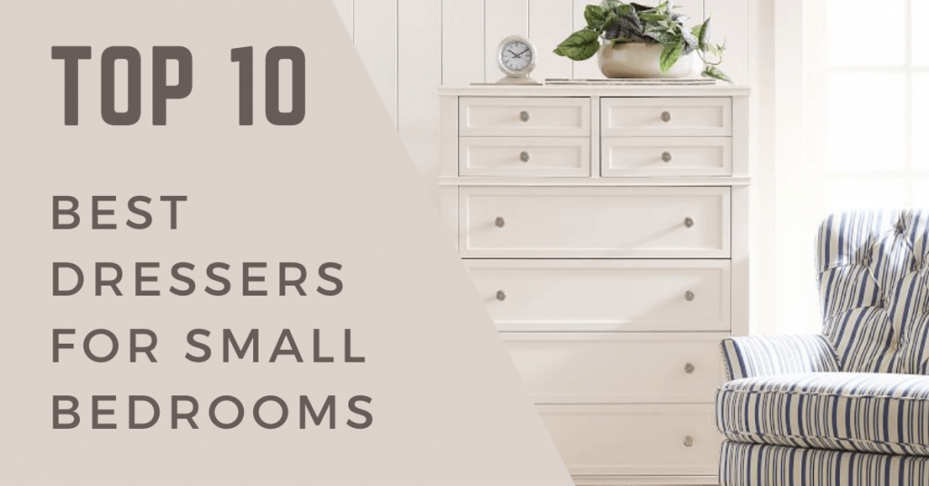 best dressers for small bedrooms